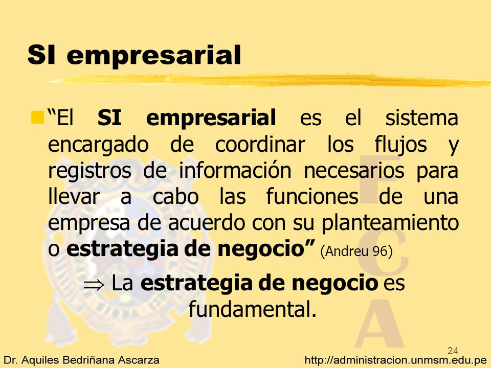 24 SI empresarial nEl SI empresarial es el sistema encargado de coordinar los flujos y registros de información necesarios para llevar a cabo las func