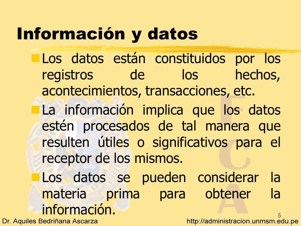5 Información y datos nLos datos están constituidos por los registros de los hechos, acontecimientos, transacciones, etc. nLa información implica que