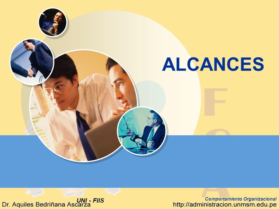 UNI - FIIS Comportamiento Organizacional ALCANCES