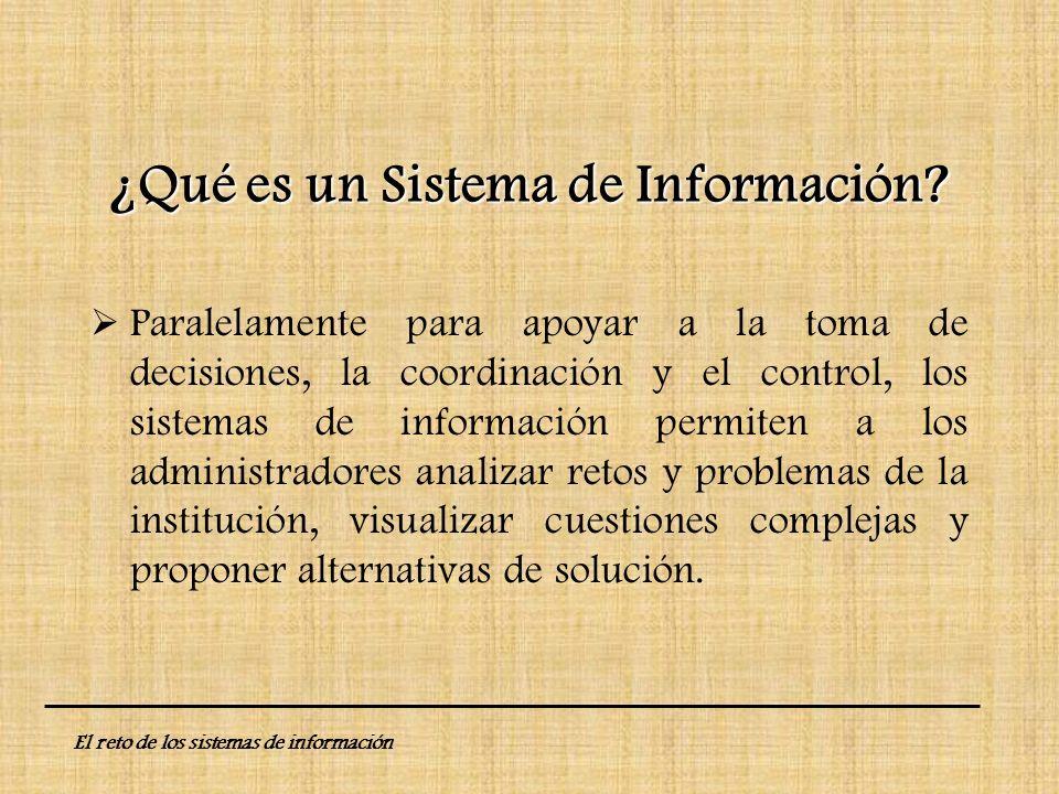 Paralelamente para apoyar a la toma de decisiones, la coordinación y el control, los sistemas de información permiten a los administradores analizar r