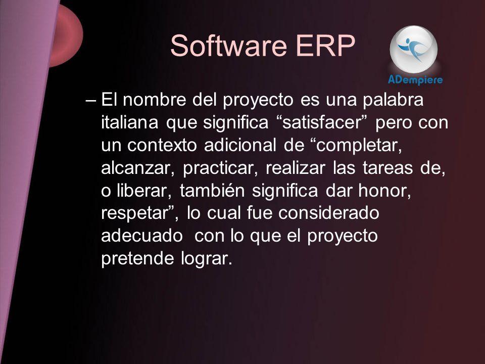 Software ERP –El nombre del proyecto es una palabra italiana que significa satisfacer pero con un contexto adicional de completar, alcanzar, practicar