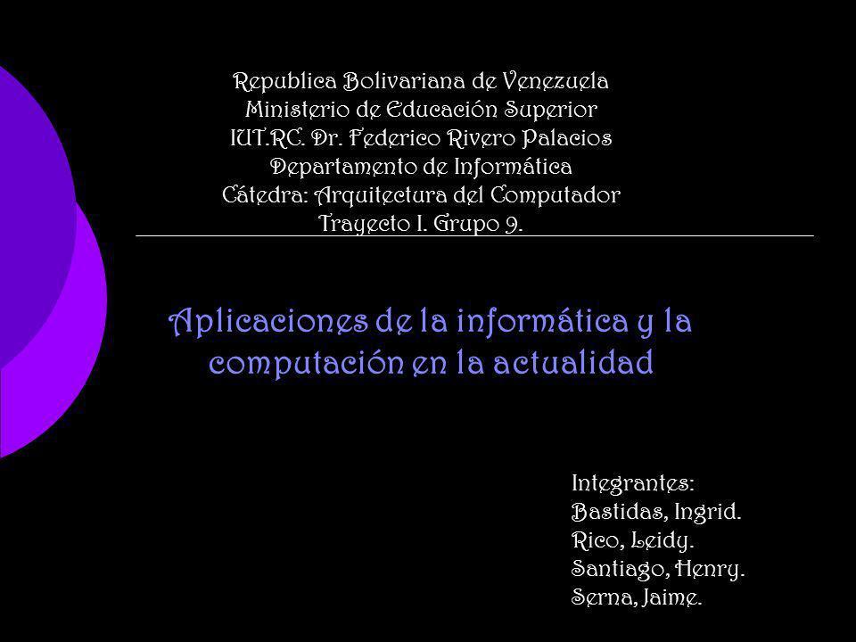 Republica Bolivariana de Venezuela Ministerio de Educación Superior IUT.RC. Dr. Federico Rivero Palacios Departamento de Informática Cátedra: Arquitec