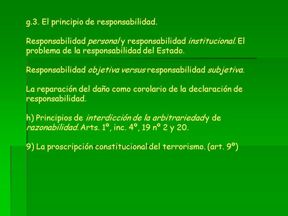 g.3. El principio de responsabilidad. Responsabilidad personal y responsabilidad institucional. El problema de la responsabilidad del Estado. Responsa