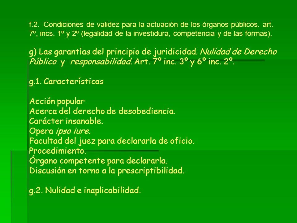f.2. Condiciones de validez para la actuación de los órganos públicos. art. 7º, incs. 1º y 2º (legalidad de la investidura, competencia y de las forma