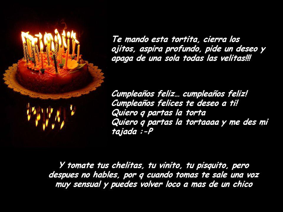 Feliz Cumpleaños Chiquita Hoy se cumple otro año mas de vida que Dios te da, y empieza un nuevo año lleno de retos, alegrías tristezas, otro año lleno