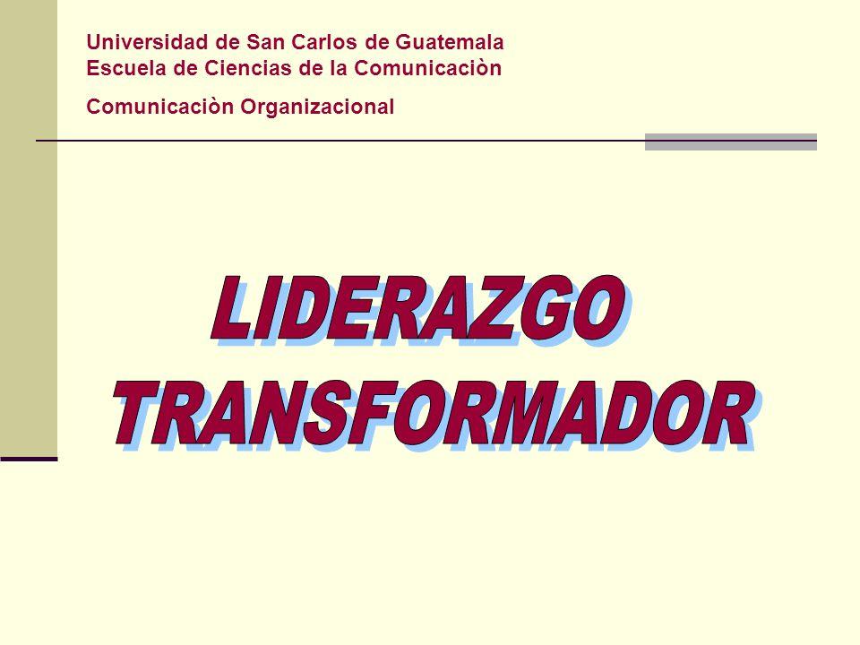 Universidad de San Carlos de Guatemala Escuela de Ciencias de la Comunicaciòn Comunicaciòn Organizacional