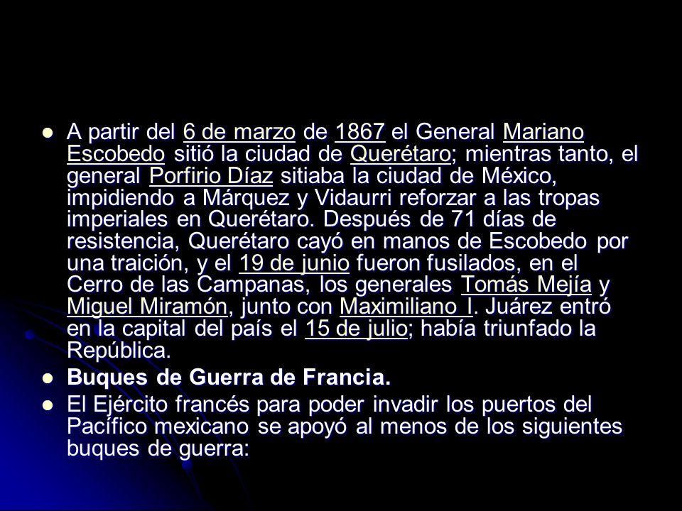 A partir del 6 de marzo de 1867 el General Mariano Escobedo sitió la ciudad de Querétaro; mientras tanto, el general Porfirio Díaz sitiaba la ciudad d