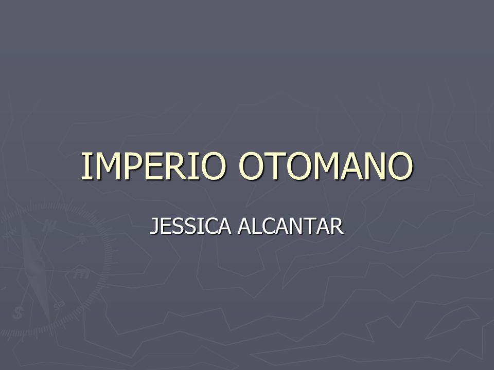 IMPERIO OTOMANO JESSICA ALCANTAR