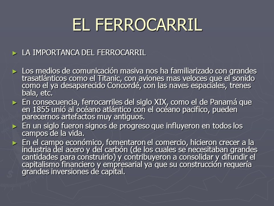 EL FERROCARRIL LA IMPORTANCA DEL FERROCARRIL LA IMPORTANCA DEL FERROCARRIL Los medios de comunicación masiva nos ha familiarizado con grandes trasatlá
