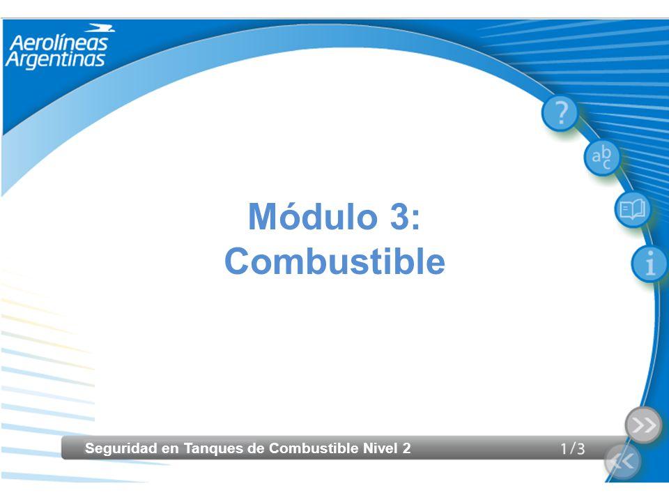 Seguridad en Tanques de Combustible Nivel 2 Riesgo de la Mezcla Combustible/Aire Las posibles fuentes de ignición consideradas son: Arcos eléctricos Elementos de iluminación.