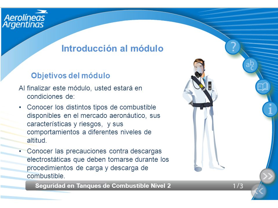 Seguridad en Tanques de Combustible Nivel 2 Introducción al módulo Objetivos del módulo Al finalizar este módulo, usted estará en condiciones de: Cono