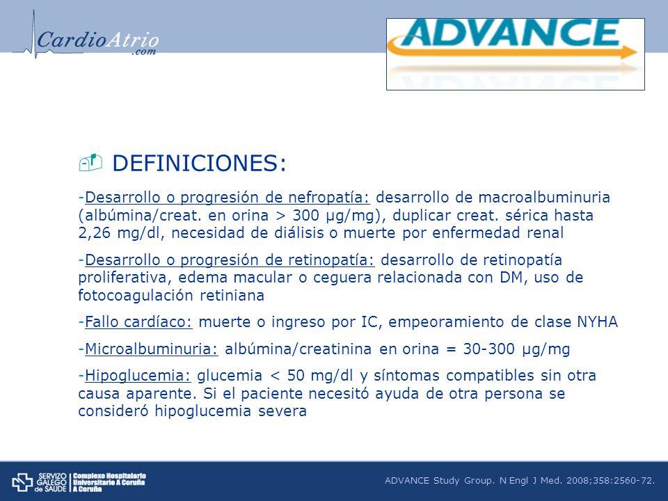 DEFINICIONES: -Desarrollo o progresión de nefropatía: desarrollo de macroalbuminuria (albúmina/creat. en orina > 300 µg/mg), duplicar creat. sérica ha