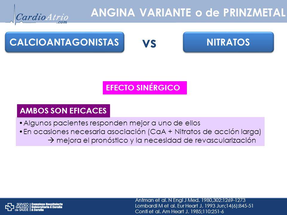 Algunos pacientes responden mejor a uno de ellos En ocasiones necesaria asociación (CaA + Nitratos de acción larga) mejora el pronóstico y la necesida