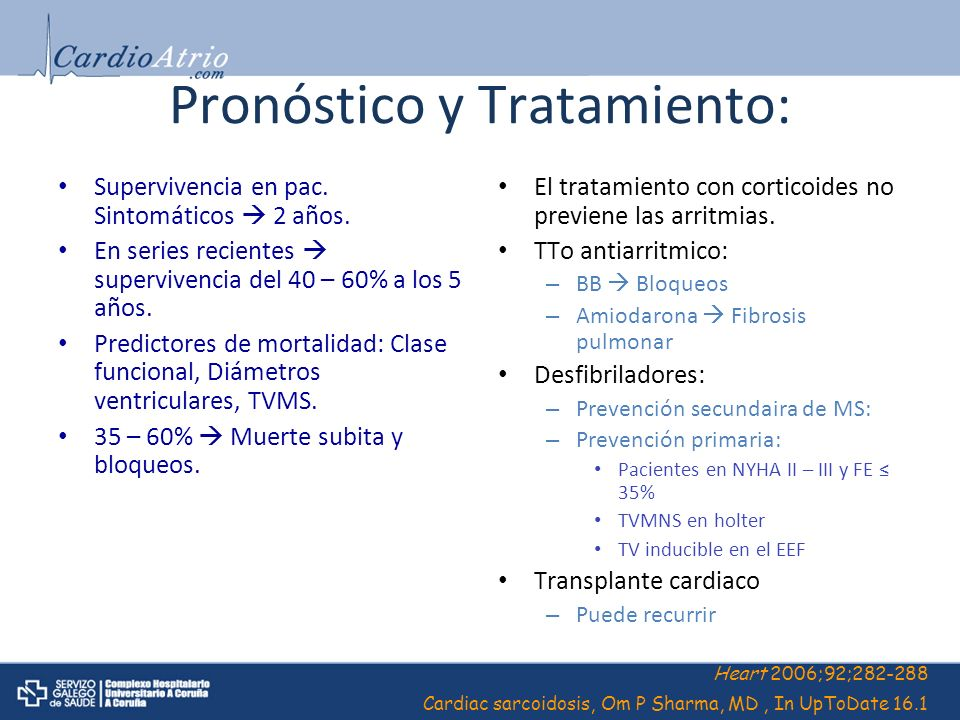 Pronóstico y Tratamiento: Supervivencia en pac. Sintomáticos 2 años. En series recientes supervivencia del 40 – 60% a los 5 años. Predictores de morta