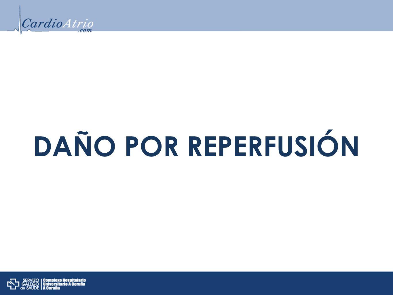 DAÑO POR REPERFUSIÓN