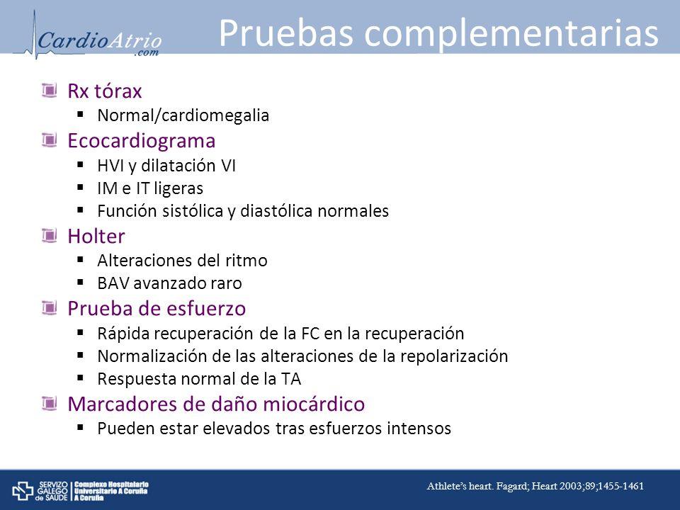 Rx tórax Normal/cardiomegalia Ecocardiograma HVI y dilatación VI IM e IT ligeras Función sistólica y diastólica normales Holter Alteraciones del ritmo