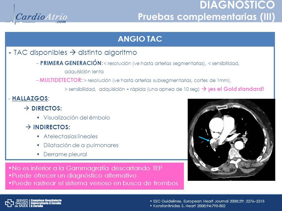 - TAC disponibles distinto algoritmo - PRIMERA GENERACIÓN : < resolución (ve hasta arterias segmentarias), < sensibilidad, adquisición lenta - MULTIDE
