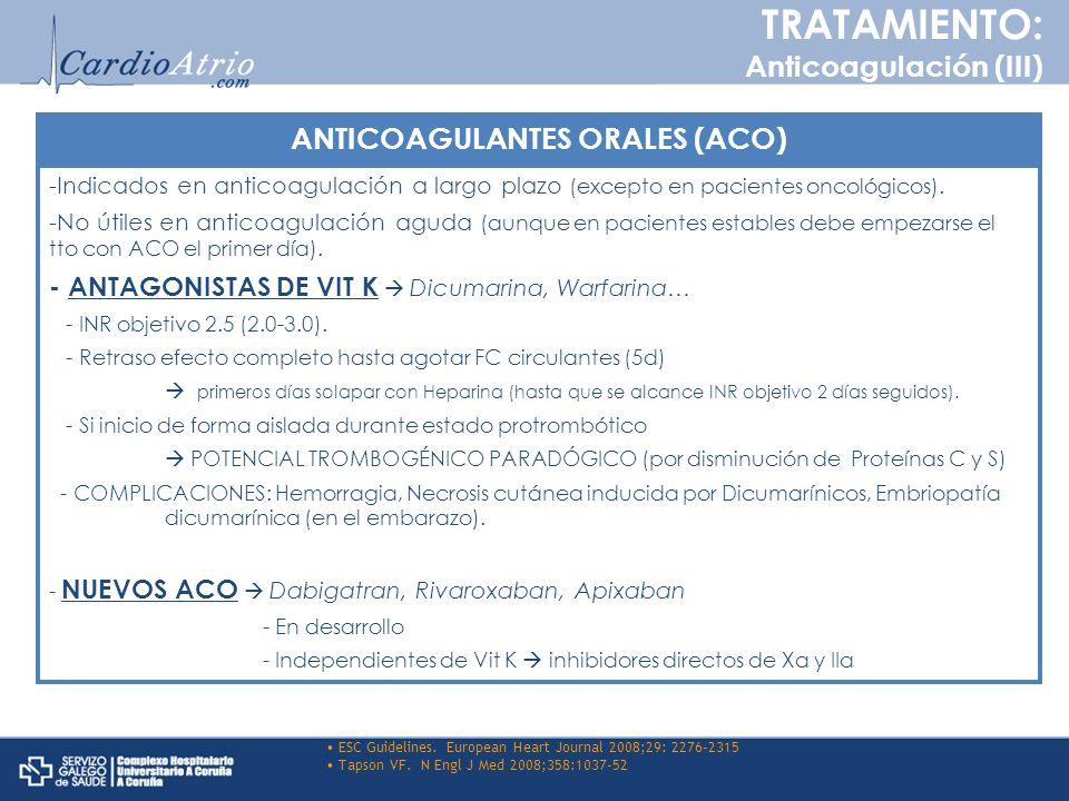 -Indicados en anticoagulación a largo plazo (excepto en pacientes oncológicos). -No útiles en anticoagulación aguda (aunque en pacientes estables debe