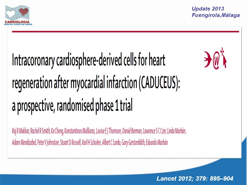 Update 2013 Fuengirola,Málaga Lancet 2012; 379: 895–904