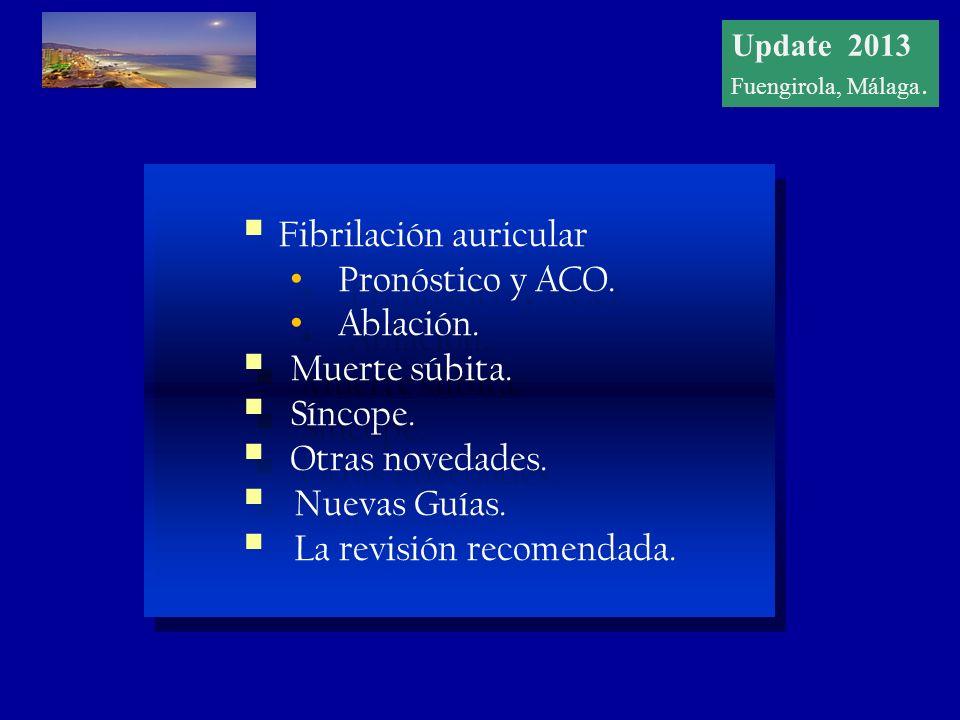 Update 2012 Fuengirola, Málaga Fibrilación auricular Pronóstico y ACO.