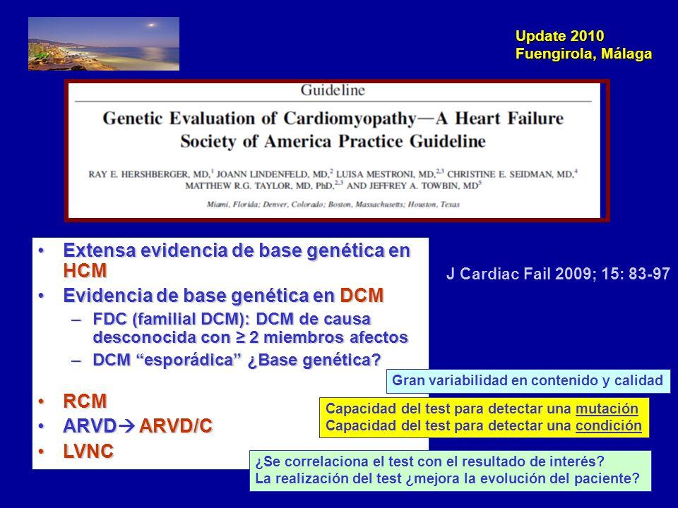 Update 2010 Fuengirola, Málaga Screening clínico en familiares 1º grado asintomáticos De forma periódica, recomendado en familiares asintomáticos que portan la mutaciónDe forma periódica, recomendado en familiares asintomáticos que portan la mutación En familiares 1º grado, cuando estudio genético no realizado o no se ha identificado la mutación.En familiares 1º grado, cuando estudio genético no realizado o no se ha identificado la mutación.