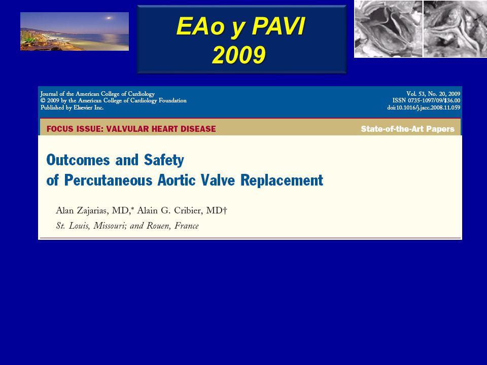 84 - - 16% 1.5 1.5 49.6 43.1 9.1 8 52.1 53 - 52.9 98 92.8 1.9 - 22.9 27% 0.64 0.6 - - 3.9 1.2 2.3 - 1.7 - 6.7 15 0.8 0 EAo y PAVI Zajarias & Cribier, JACC 2009; 35:1829