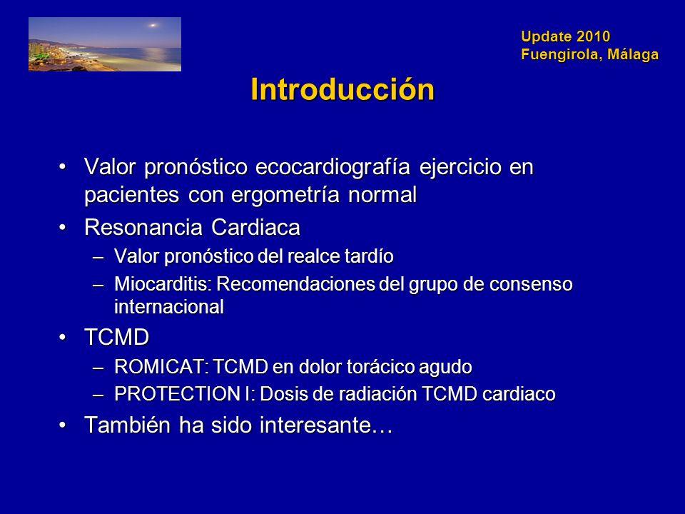 Update 2010 Fuengirola, Málaga Introducción Valor pronóstico ecocardiografía ejercicio en pacientes con ergometría normalValor pronóstico ecocardiogra