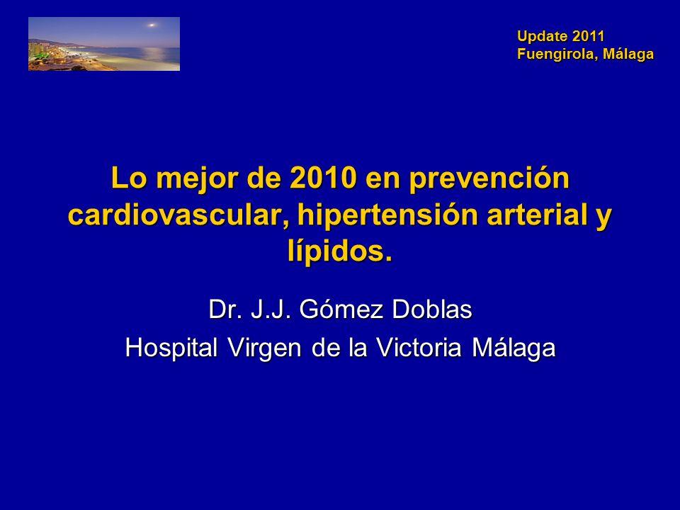 Update 2011 Fuengirola, Málaga Update 201 Fuengirola, Málaga Lo mejor de 2010 en prevención cardiovascular, hipertensión arterial y lípidos.
