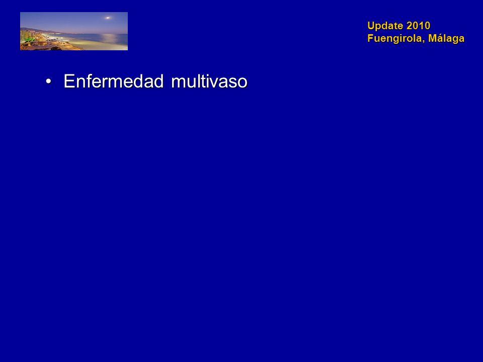 Update 2010 Fuengirola, Málaga Enfermedad multivasoEnfermedad multivaso