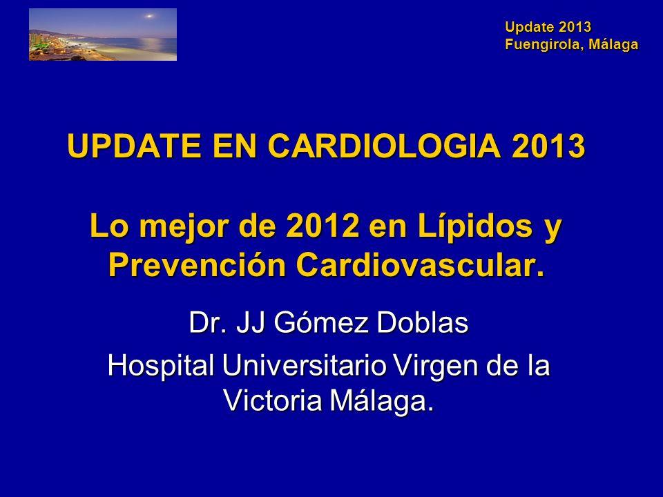 Update 2013 Fuengirola, Málaga En LAPLACE-TIMI 57, 631 pacientes estables con estatinas (y 10% con ezetimibe) se randomizaron a 6 brazos de AMG-145 o placebo.En LAPLACE-TIMI 57, 631 pacientes estables con estatinas (y 10% con ezetimibe) se randomizaron a 6 brazos de AMG-145 o placebo.