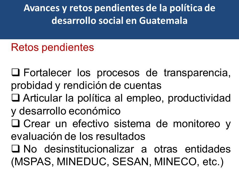 Características clave Retos pendientes Fortalecer los procesos de transparencia, probidad y rendición de cuentas Articular la política al empleo, prod