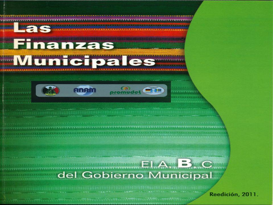 Las finanzas Municipales El A, B, C del Gobierno Municipal
