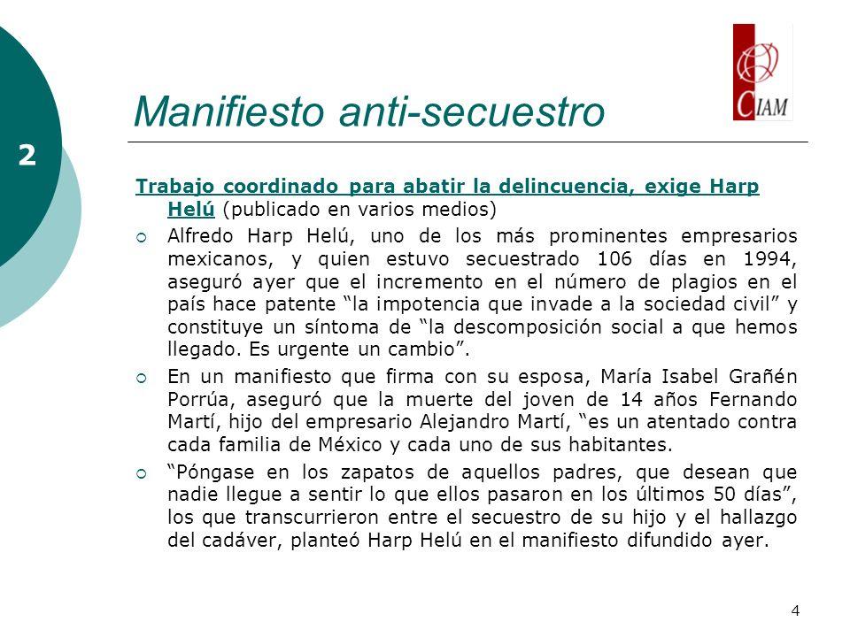 4 Manifiesto anti-secuestro 2 Trabajo coordinado para abatir la delincuencia, exige Harp HelúTrabajo coordinado para abatir la delincuencia, exige Har