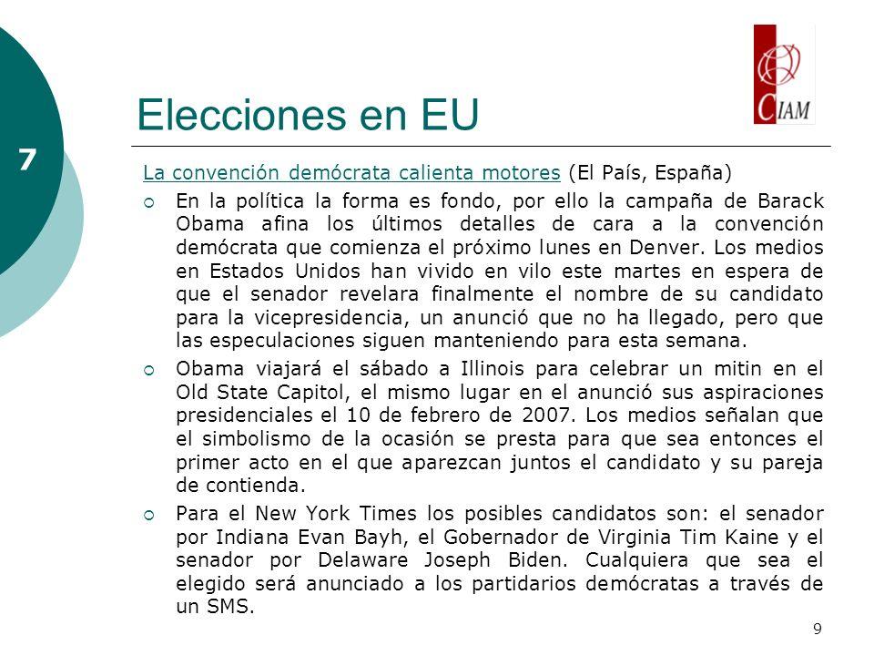 9 Elecciones en EU 7 La convención demócrata calienta motoresLa convención demócrata calienta motores (El País, España) En la política la forma es fon