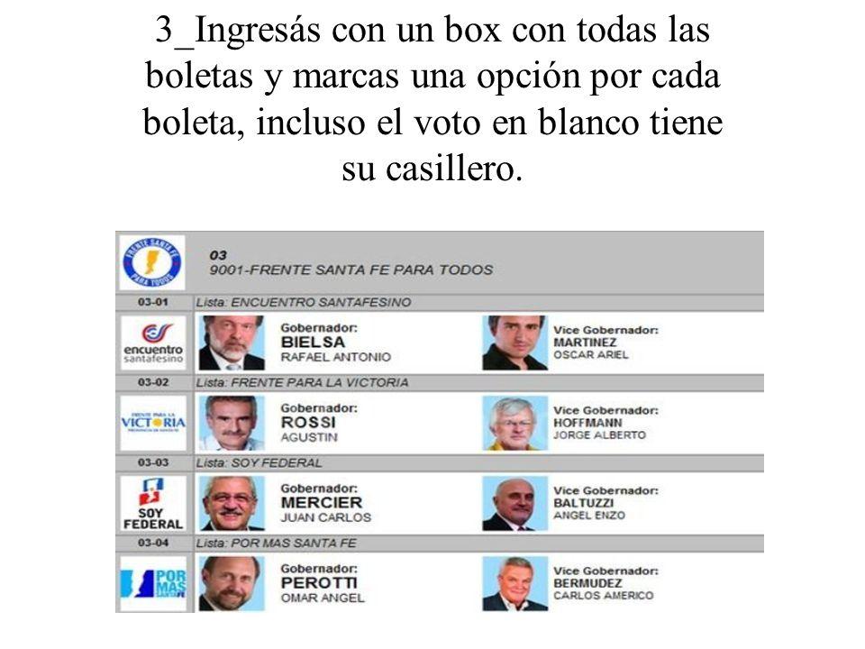 3_Ingresás con un box con todas las boletas y marcas una opción por cada boleta, incluso el voto en blanco tiene su casillero.