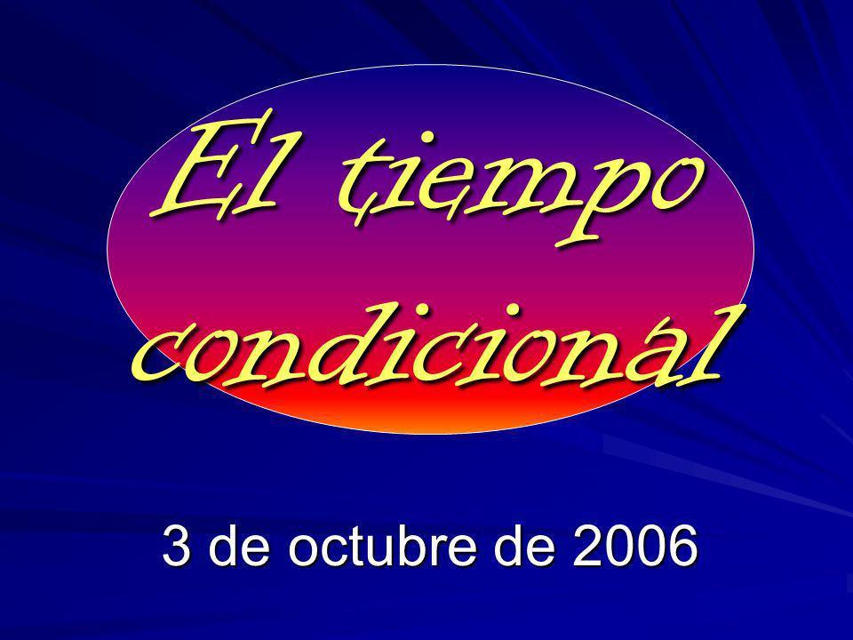 El tiempo condicional 3 de octubre de 2006