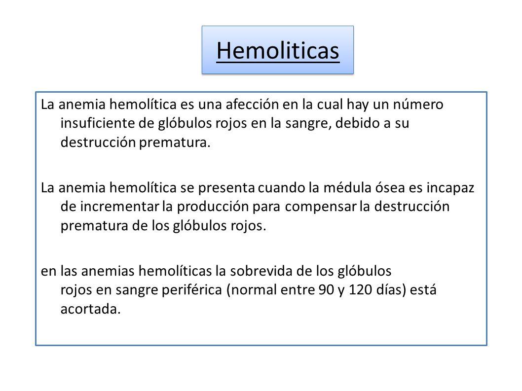 La anemia hemolítica es una afección en la cual hay un número insuficiente de glóbulos rojos en la sangre, debido a su destrucción prematura. La anemi