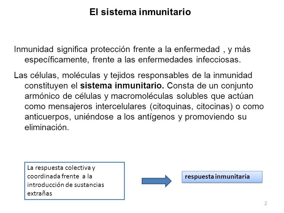 2 Inmunidad significa protección frente a la enfermedad, y más específicamente, frente a las enfermedades infecciosas. Las células, moléculas y tejido