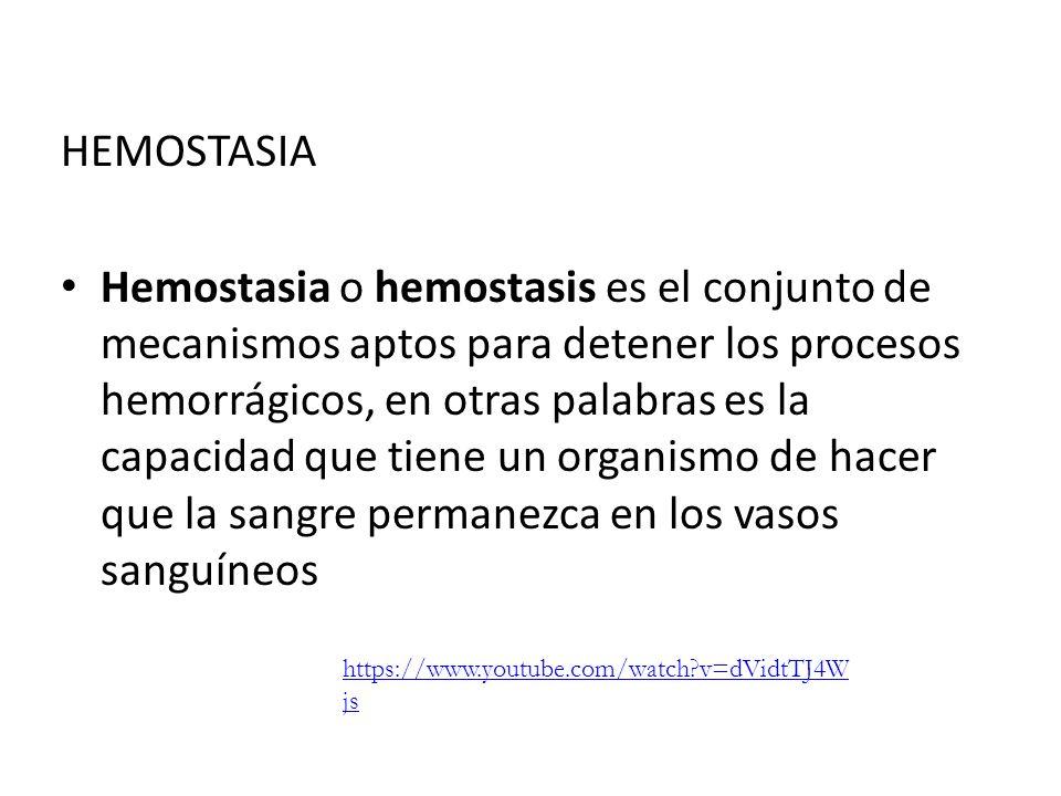 HEMOSTASIA Hemostasia o hemostasis es el conjunto de mecanismos aptos para detener los procesos hemorrágicos, en otras palabras es la capacidad que ti