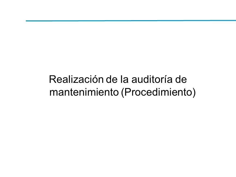 Realización de la auditoría de mantenimiento (Procedimiento)