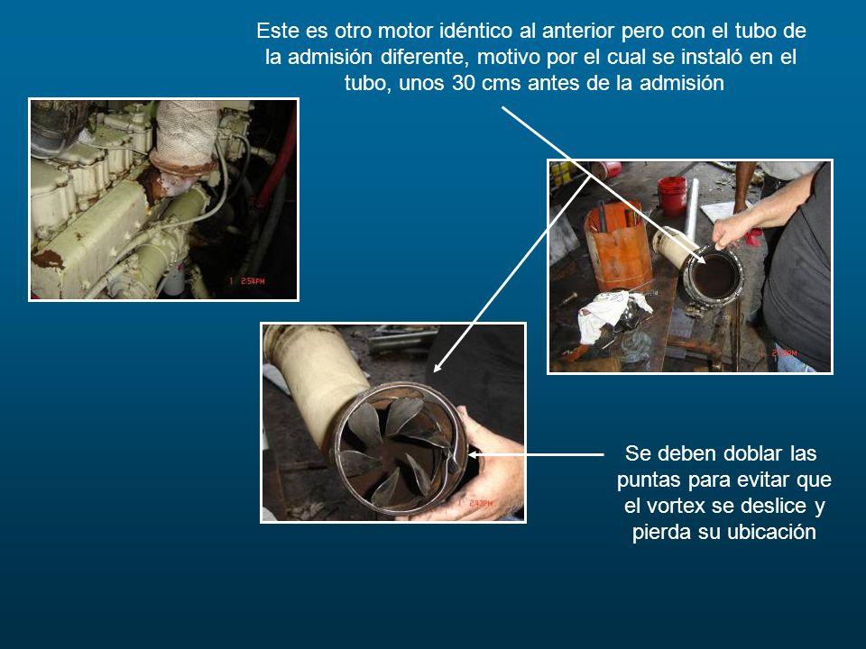 Este es otro motor idéntico al anterior pero con el tubo de la admisión diferente, motivo por el cual se instaló en el tubo, unos 30 cms antes de la a