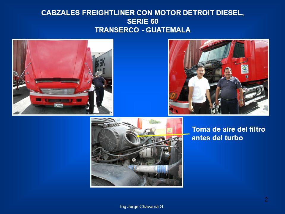 Toma de aire del filtro antes del turbo CABZALES FREIGHTLINER CON MOTOR DETROIT DIESEL, SERIE 60 TRANSERCO - GUATEMALA 2 Ing Jorge Chavarría G.