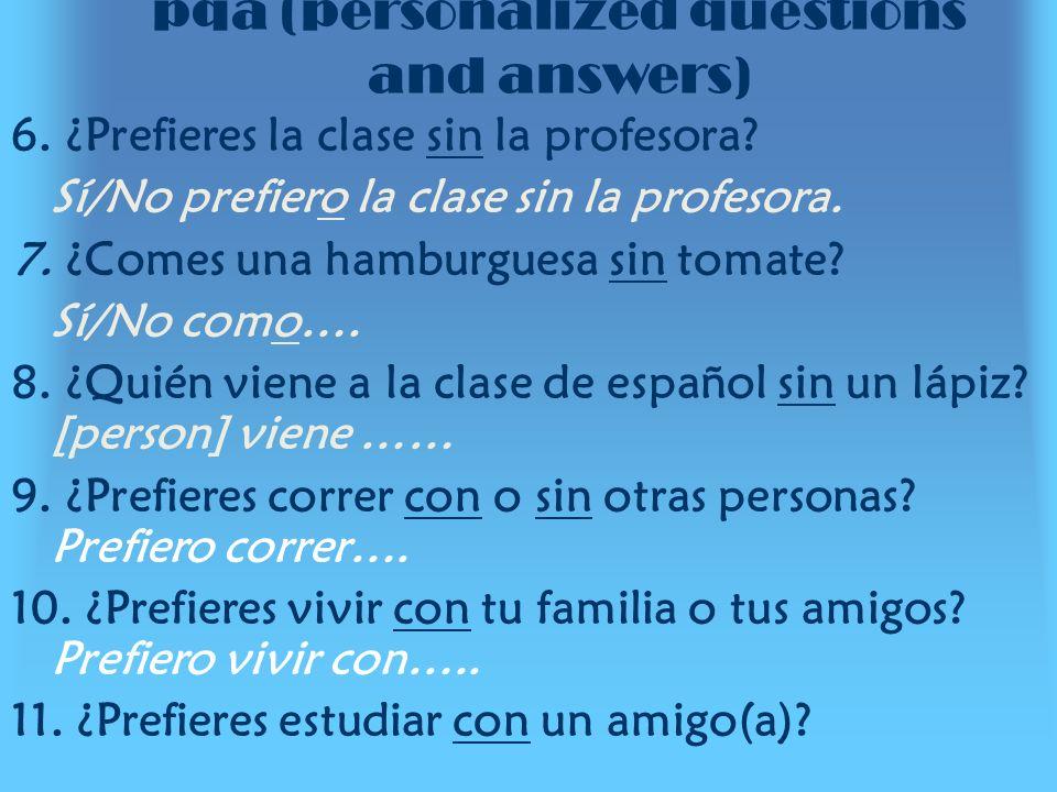 pqa (personalized questions and answers) 12.¿Qué hay debajo de tu cama.