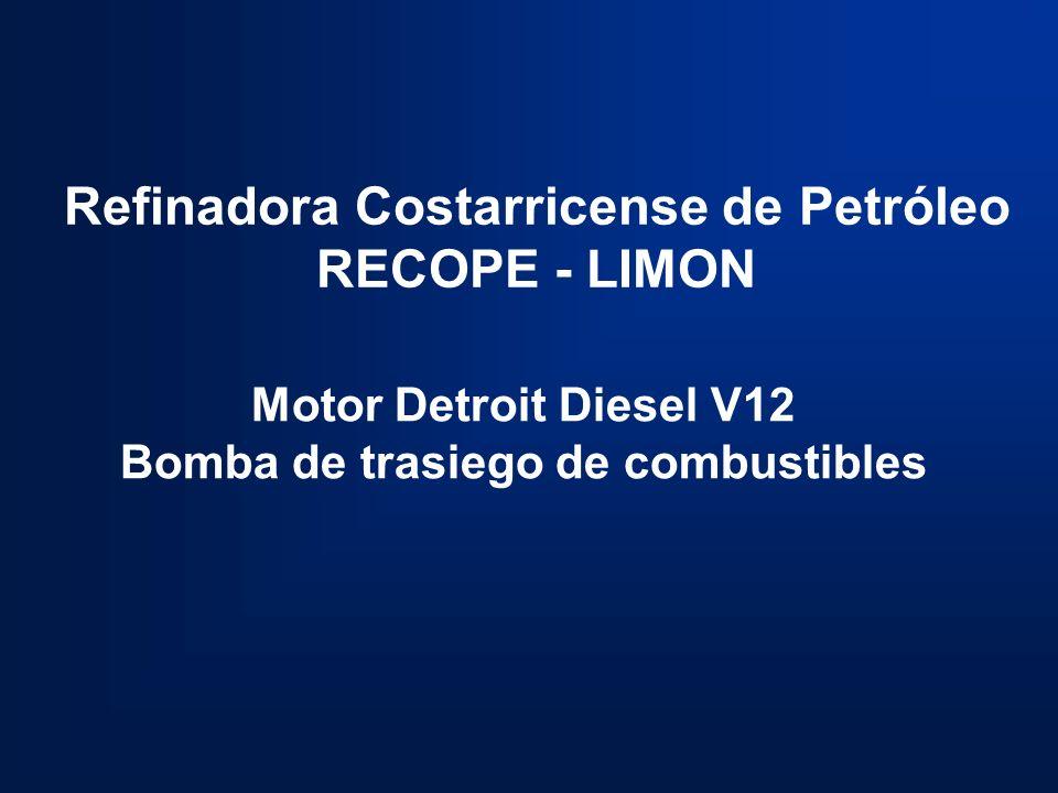 Refinadora Costarricense de Petróleo RECOPE - LIMON Motor Detroit Diesel V12 Bomba de trasiego de combustibles