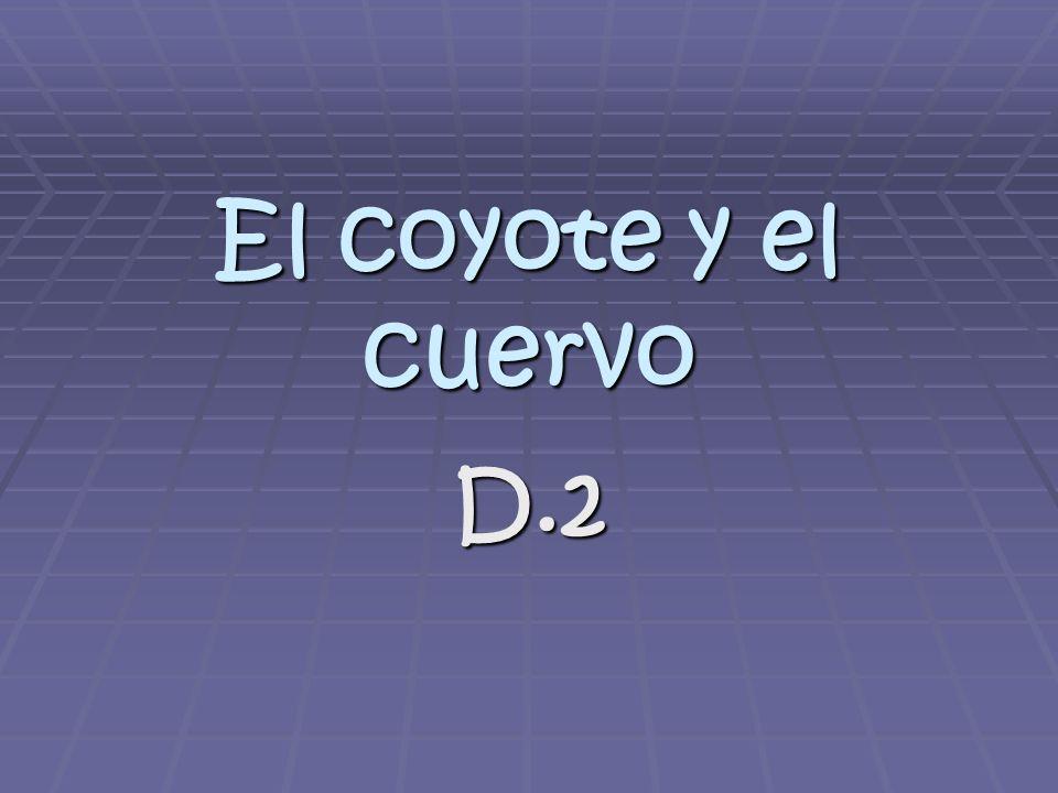 El coyote y el cuervo D.2
