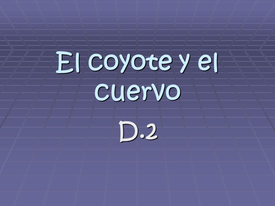 D.2 estructuras Espera= he/she waits (for) Espera= he/she waits (for) Mientras= while Mientras= while