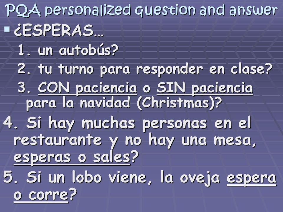 PQA personalized question and answer 6.Mientras la profesora habla… 7.