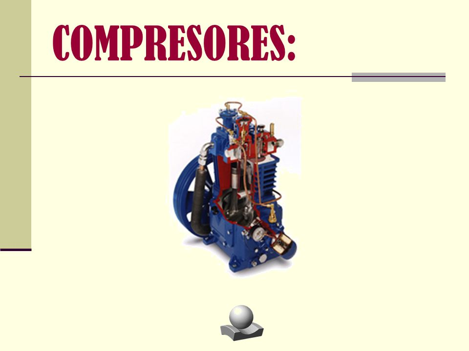 COMPRESORES: