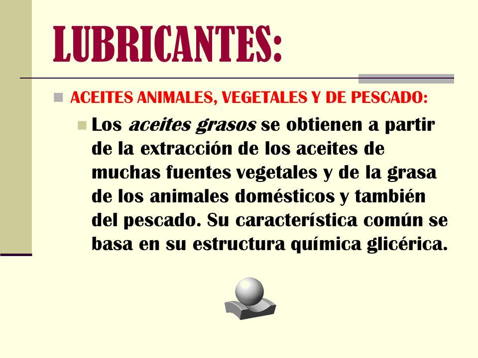 ACEITES ANIMALES, VEGETALES Y DE PESCADO: Los aceites grasos se obtienen a partir de la extracción de los aceites de muchas fuentes vegetales y de la