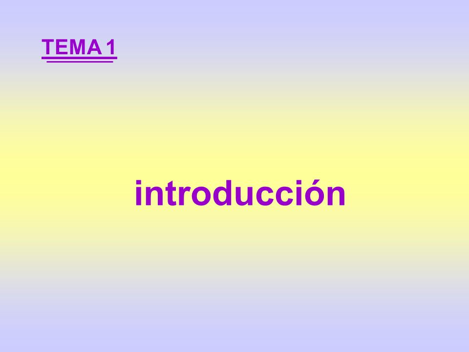 introducción TEMA 1